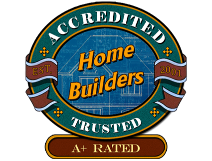 Home Builders Accredited and rusted - A+ Rating Award